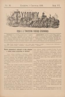 Tygodnik Rolniczy : Organ c. k. Towarzystwa rolniczego Krakowskiego. R.6, nr 22 (1 czerwca 1889)