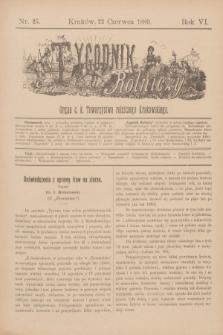 Tygodnik Rolniczy : Organ c. k. Towarzystwa rolniczego Krakowskiego. R.6, nr 25 (22 czerwca 1889) + dod.