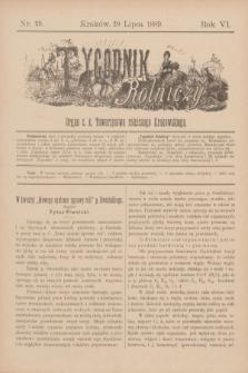 Tygodnik Rolniczy : Organ c. k. Towarzystwa rolniczego Krakowskiego. R.6, nr 29 (20 lipca 1889)