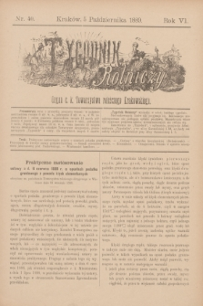 Tygodnik Rolniczy : Organ c. k. Towarzystwa rolniczego Krakowskiego. R.6, nr 40 (5 października 1889)