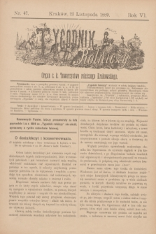 Tygodnik Rolniczy : Organ c. k. Towarzystwa rolniczego Krakowskiego. R.6, nr 47 (23 listopada 1889)