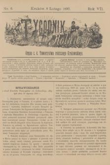 Tygodnik Rolniczy : Organ c. k. Towarzystwa rolniczego Krakowskiego. R.7, nr 6 (8 lutego 1890)