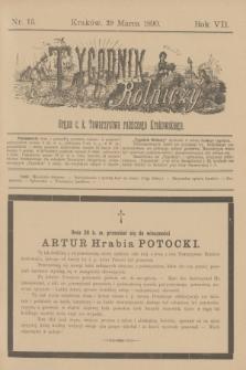 Tygodnik Rolniczy : Organ c. k. Towarzystwa rolniczego Krakowskiego. R.7, nr 13 (29 marca 1890)