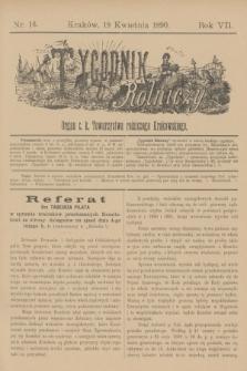 Tygodnik Rolniczy : Organ c. k. Towarzystwa rolniczego Krakowskiego. R.7, nr 16 (19 kwietnia 1890)