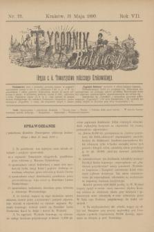 Tygodnik Rolniczy : Organ c. k. Towarzystwa rolniczego Krakowskiego. R.7, nr 22 (31 maja 1890)