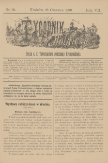 Tygodnik Rolniczy : Organ c. k. Towarzystwa rolniczego Krakowskiego. R.7, nr 26 (28 czerwca 1890) + dod.