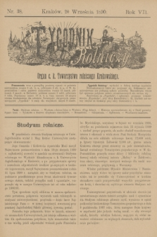Tygodnik Rolniczy : Organ c. k. Towarzystwa rolniczego Krakowskiego. R.7, nr 38 (20 września 1890)