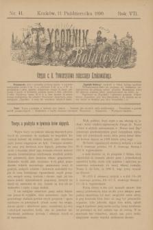 Tygodnik Rolniczy : Organ c. k. Towarzystwa rolniczego Krakowskiego. R.7, nr 41 (11 października 1890)