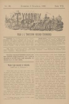 Tygodnik Rolniczy : Organ c. k. Towarzystwa rolniczego Krakowskiego. R.7, nr 49 (6 grudnia 1890)