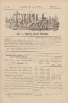 Tygodnik Rolniczy : Organ c. k. Towarzystwa rolniczego Krakowskiego. R.8, nr 30 (25 lipca 1891)
