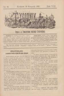 Tygodnik Rolniczy : Organ c. k. Towarzystwa rolniczego Krakowskiego. R.8, nr 33 (15 sierpnia 1891)