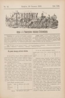 Tygodnik Rolniczy : Organ c. k. Towarzystwa rolniczego Krakowskiego. R.13, nr 25 (20 czerwca 1896)