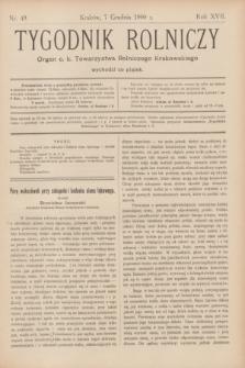 Tygodnik Rolniczy : Organ c. k. Towarzystwa Rolniczego Krakowskiego. R.17, nr 49 (7 grudnia 1900)