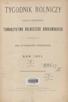 Tygodnik Rolniczy : organ urzędowy Towarzystwa Rolniczego Krakowskiego. [R.18], Spis rzeczy (1901)