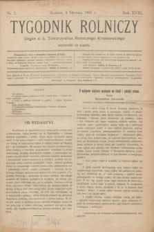 Tygodnik Rolniczy : Organ c. k. Towarzystwa Rolniczego Krakowskiego. R.18, nr 1 (4 stycznia 1901)