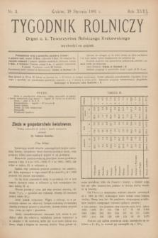 Tygodnik Rolniczy : Organ c. k. Towarzystwa Rolniczego Krakowskiego. R.18, nr 3 (18 stycznia 1901)