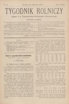 Tygodnik Rolniczy : Organ c. k. Towarzystwa Rolniczego Krakowskiego. R.18, nr 4 (25 stycznia 1901)
