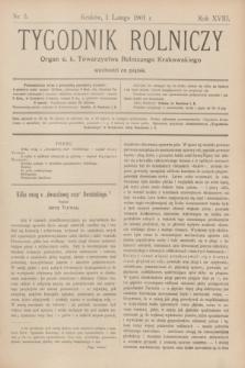 Tygodnik Rolniczy : Organ c. k. Towarzystwa Rolniczego Krakowskiego. R.18, nr 5 (1 lutego 1901)