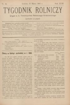 Tygodnik Rolniczy : Organ c. k. Towarzystwa Rolniczego Krakowskiego. R.18, nr 11 (15 marca 1901)