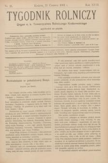 Tygodnik Rolniczy : Organ c. k. Towarzystwa Rolniczego Krakowskiego. R.18, nr 25 (21 czerwca 1901)