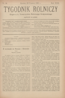 Tygodnik Rolniczy : Organ c. k. Towarzystwa Rolniczego Krakowskiego. R.18, nr 26 (28 czerwca 1901)