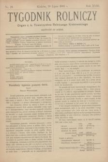 Tygodnik Rolniczy : Organ c. k. Towarzystwa Rolniczego Krakowskiego. R.18, nr 29 (19 lipca 1901)
