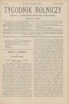 Tygodnik Rolniczy : Organ c. k. Towarzystwa Rolniczego Krakowskiego. R.18, nr 30 (26 lipca 1901)