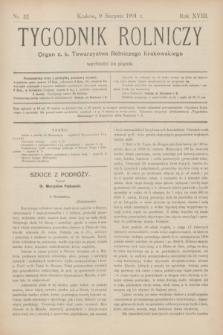 Tygodnik Rolniczy : Organ c. k. Towarzystwa Rolniczego Krakowskiego. R.18, nr 32 (9 sierpnia 1901)