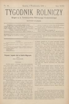Tygodnik Rolniczy : Organ c. k. Towarzystwa Rolniczego Krakowskiego. R.18, nr 40 (4 października 1901)