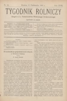 Tygodnik Rolniczy : Organ c. k. Towarzystwa Rolniczego Krakowskiego. R.18, nr 41 (11 października 1901)