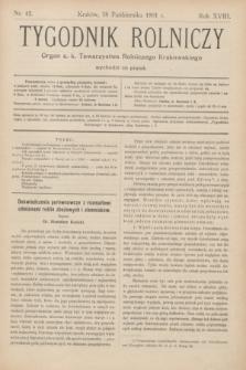 Tygodnik Rolniczy : Organ c. k. Towarzystwa Rolniczego Krakowskiego. R.18, nr 42 (18 października 1901)