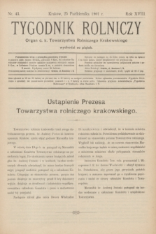 Tygodnik Rolniczy : Organ c. k. Towarzystwa Rolniczego Krakowskiego. R.18, nr 43 (25 października 1901)