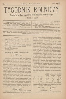 Tygodnik Rolniczy : Organ c. k. Towarzystwa Rolniczego Krakowskiego. R.18, nr 44 (1 listopada 1901)