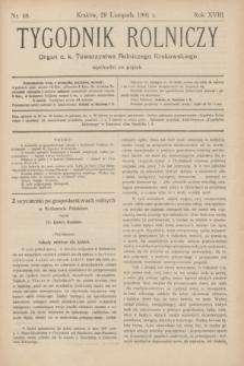 Tygodnik Rolniczy : Organ c. k. Towarzystwa Rolniczego Krakowskiego. R.18, nr 48 (29 listopada 1901)