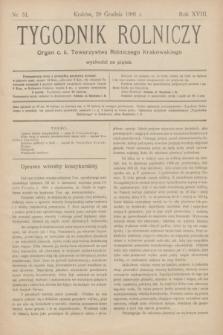 Tygodnik Rolniczy : Organ c. k. Towarzystwa Rolniczego Krakowskiego. R.18, nr 51 (20 grudnia 1901)