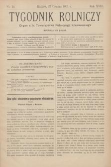 Tygodnik Rolniczy : Organ c. k. Towarzystwa Rolniczego Krakowskiego. R.18, nr 52 (27 grudnia 1901)