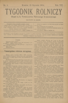 Tygodnik Rolniczy : Organ c. k. Towarzystwa Rolniczego Krakowskiego. R.21, nr 3 (15 stycznia 1904)