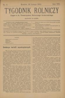 Tygodnik Rolniczy : Organ c. k. Towarzystwa Rolniczego Krakowskiego. R.21, nr 9 (26 lutego 1904)