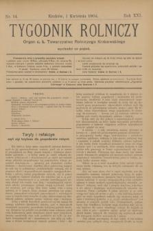 Tygodnik Rolniczy : Organ c. k. Towarzystwa Rolniczego Krakowskiego. R.21, nr 14 (1 kwietnia 1904) + dod.