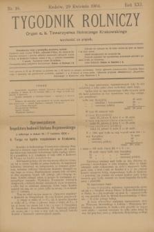 Tygodnik Rolniczy : Organ c. k. Towarzystwa Rolniczego Krakowskiego. R.21, nr 18 (29 kwietnia 1904)