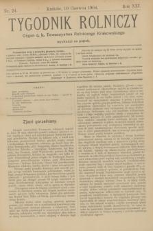 Tygodnik Rolniczy : Organ c. k. Towarzystwa Rolniczego Krakowskiego. R.21, nr 24 (10 czerwca 1904)