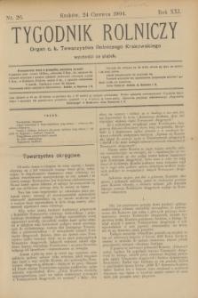 Tygodnik Rolniczy : Organ c. k. Towarzystwa Rolniczego Krakowskiego. R.21, nr 26 (24 czerwca 1904)