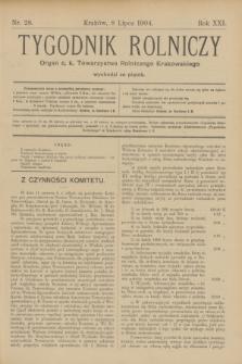 Tygodnik Rolniczy : Organ c. k. Towarzystwa Rolniczego Krakowskiego. R.21, nr 28 (8 lipca 1904)