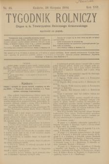 Tygodnik Rolniczy : Organ c. k. Towarzystwa Rolniczego Krakowskiego. R.21, nr 35 (26 sierpnia 1904)
