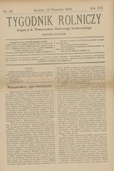 Tygodnik Rolniczy : Organ c. k. Towarzystwa Rolniczego Krakowskiego. R.21, nr 39 (23 września 1904)