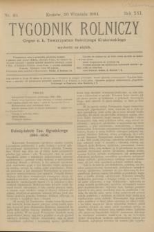 Tygodnik Rolniczy : Organ c. k. Towarzystwa Rolniczego Krakowskiego. R.21, nr 40 (30 września 1904)