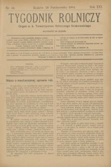 Tygodnik Rolniczy : Organ c. k. Towarzystwa Rolniczego Krakowskiego. R.21, nr 44 (28 października 1904)