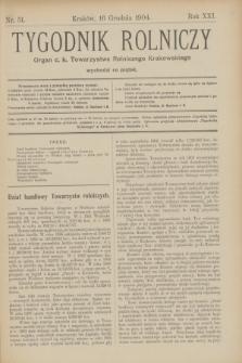 Tygodnik Rolniczy : Organ c. k. Towarzystwa Rolniczego Krakowskiego. R.21, nr 51 (16 grudnia 1904)