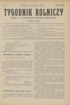 Tygodnik Rolniczy : Organ c. k. Towarzystwa Rolniczego Krakowskiego. R.22, nr 3 (20 stycznia 1905)
