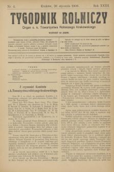 Tygodnik Rolniczy : Organ c. k. Towarzystwa Rolniczego Krakowskiego. R.23, nr 4 (26 stycznia 1906)